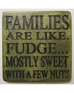 SWW COASTER - FAMILY FUDGE