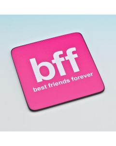 TEXT COASTER - BEST FRIENDS FOREVER (BFF