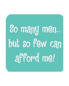 COASTER - SO MANY MEN..SO FEW CAN AFFORD