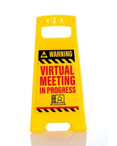 DESK WARNING SIGN - VIRTUAL MEETING