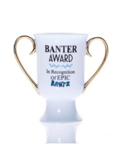 TROPHY MUGS - BANTER AWARD