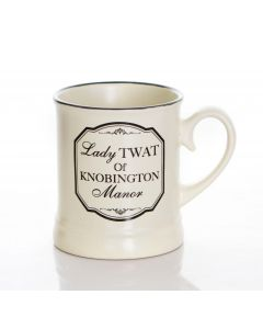 LADY TWAT OF KNOBINGTON MANOR  - VICTORIANA STYLE 10OZ GIFT BOXED MUG.