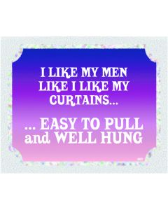 PLAQUE - LIKE MEN LIKE CURTAINS