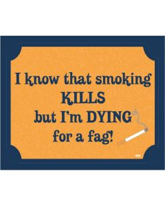 PLAQUE - SMOKING KILLS