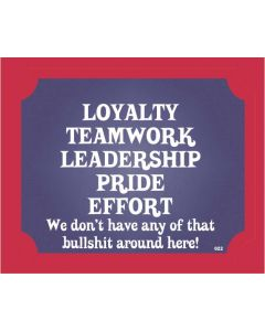 PLAQUE - LOYALTY TEAMWORK