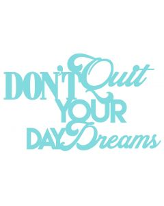CHATTERWALL - DONT QUIT YOUR DAY DREAMS