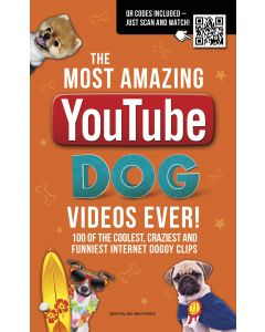 THE AMAZING YOU TUBE DOG VIDEOS EVER