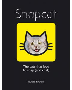 SNAPCAT. THE CATS THAT LOVE TO SNAP (AND CHAT)  - HUMOROUS GIFT BOOK