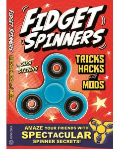 "FIDGET SPINNERS"":"" TRICKS, HACKS ""&"" MODS"
