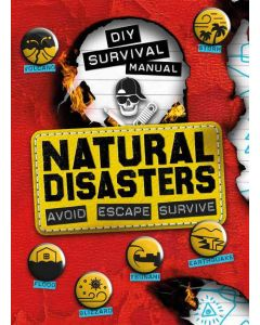 DIY SURVIVAL MANUAL: NATURAL DISASTERS