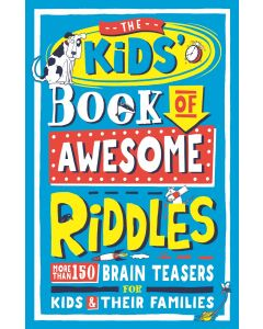 THE KIDS BOOK OF AWESOME RIDDLES