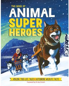 THE BOOK OF ANIMAL SUPER HEROES