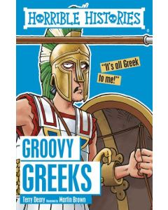 HORRIBLE HISTORIES GROOVY GREEKS