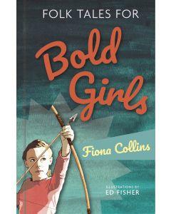 FOLK TALES FOR BOLD GIRLS
