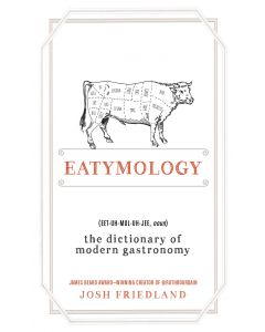 EATYMOLOGY: THE DICTIONARY OF MODERN GAS