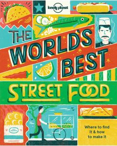 THE WORLDS BEST STREET FOOD
