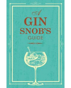 A GIN SNOBS GUIDE