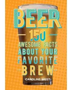 BEER 150 AWESOME FACTS
