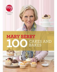 MARY BERRY - 100 CAKES AND BAKES