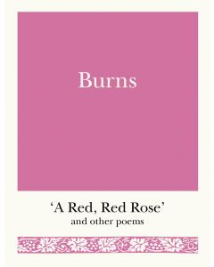 BURNS: A RED, RED ROSE AND OTHER POEMS