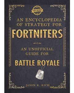 FORTNITE ENCYCLOPEDIA OF STRATEGY
