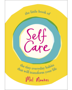 THE LITTLE BOOK OF SELF CARE