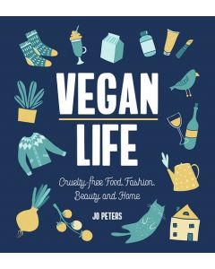 VEGAN LIFE: CRUELTY-FREE FOOD, FASHION,