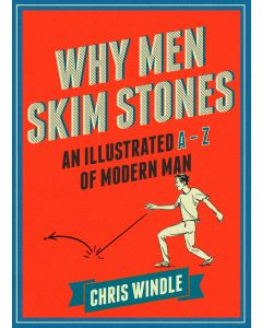 WHY MEN SKIM STONES