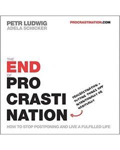 THE END OF PROCRASTINATION