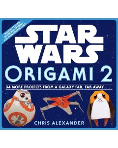 STAR WARS ORIGAMI:EPISODE 2: THE FOLD
