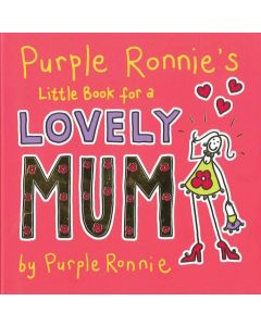 LOVELY MUM - PURPLE RONNIES BOOK