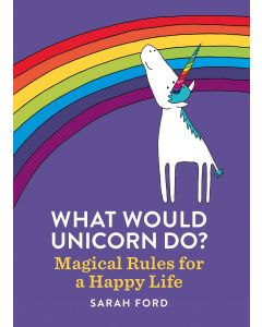 WHAT WOULD UNICORN DO?