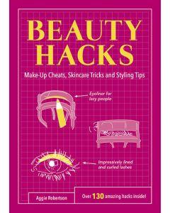 BEAUTY HACKS: MAKE-UP CHEATS, SKINCARE T