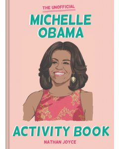THE UNOFFICIAL MICHELLE OBAMA ACTIVITY B