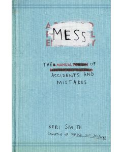 MESS THE MANUAL OF ACCIDENTS AND MISTAKE