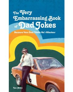 VERY EMBARRASING BOOK DAD JOKES - BOOK