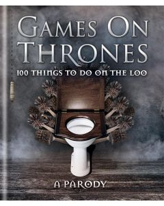 GAMES ON THRONES 100 THINGS TO DO ON LOO