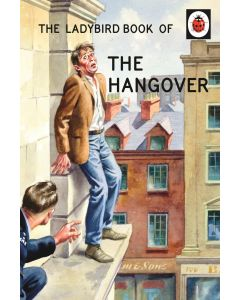 THE LADYBIRD BOOK OF THE HANGOVER