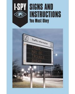 I-SPY SIGNS & INSTRUCTION: YOU MUST OBEY