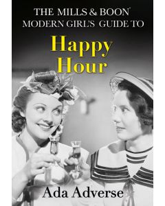 MILLS & BOON: MODERN GUIDE TO HAPPY HOUR