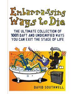 EMBARRASSING WAYS TO DIE