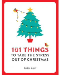 101 THINGS TO DO TAKE THE STRESS OUT OF