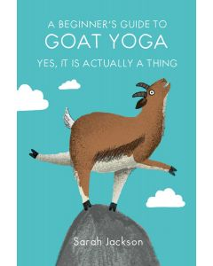 A BEGINNERS GUIDE TO GOAT YOGA YES, IT I