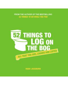 52 THINGS TO LOG ON THE BOG