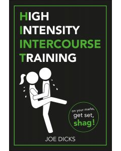 HIGH INTENSITY INTERCOURSE TRAINING