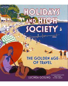HOLIDAYS AND HIGH SOCIETY