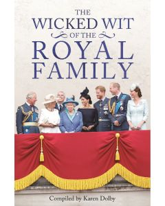 THE WICKED WIT OF THE ROYAL FAMILY