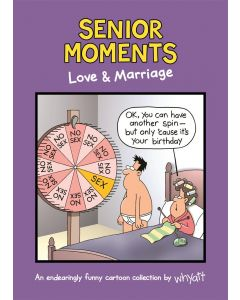 SENIOR MOMENTS: LOVE AND MARRIAGE