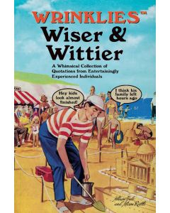 WRINKLES: WISER & WITTIER