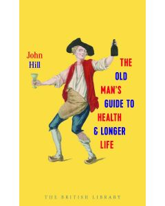 THE OLD MANS GUIDE TO HEALTH AND LONGER